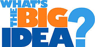 What's the big idea? The Next Big Idea for the Credit Union Industry