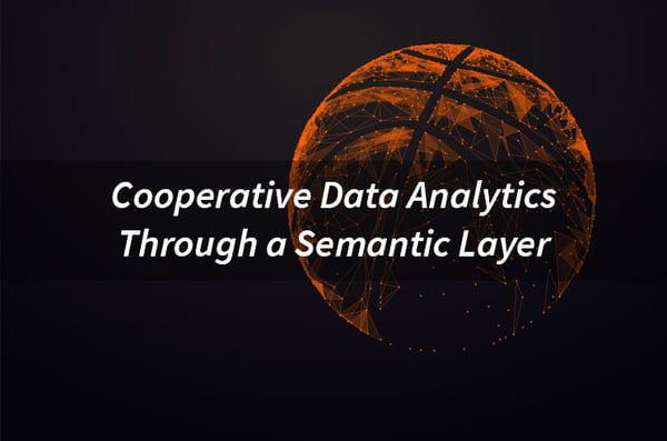 Cooperative-Data-Analytics-Through-a-Semantic-Layer