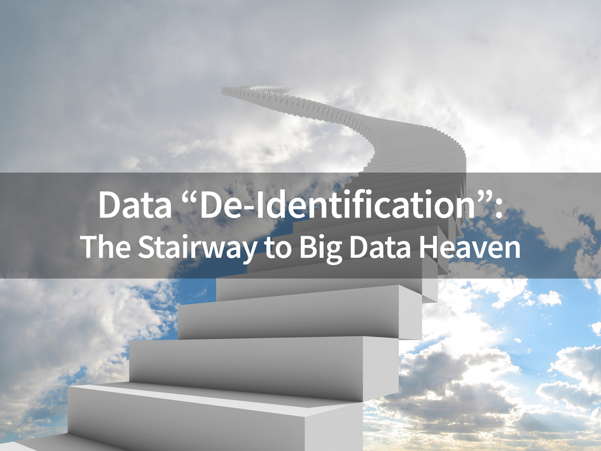 Data-De-Identification---the-stairway-to-big-data-heaven.png
