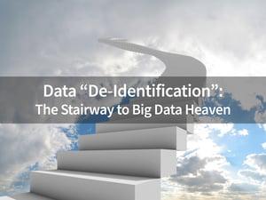 Data-De-Identification---the-stairway-to-big-data-heaven
