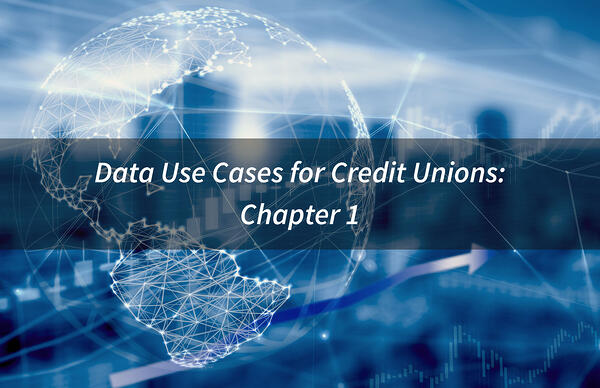Data-Use-Cases-for-Credit-Unions-Chapter-1