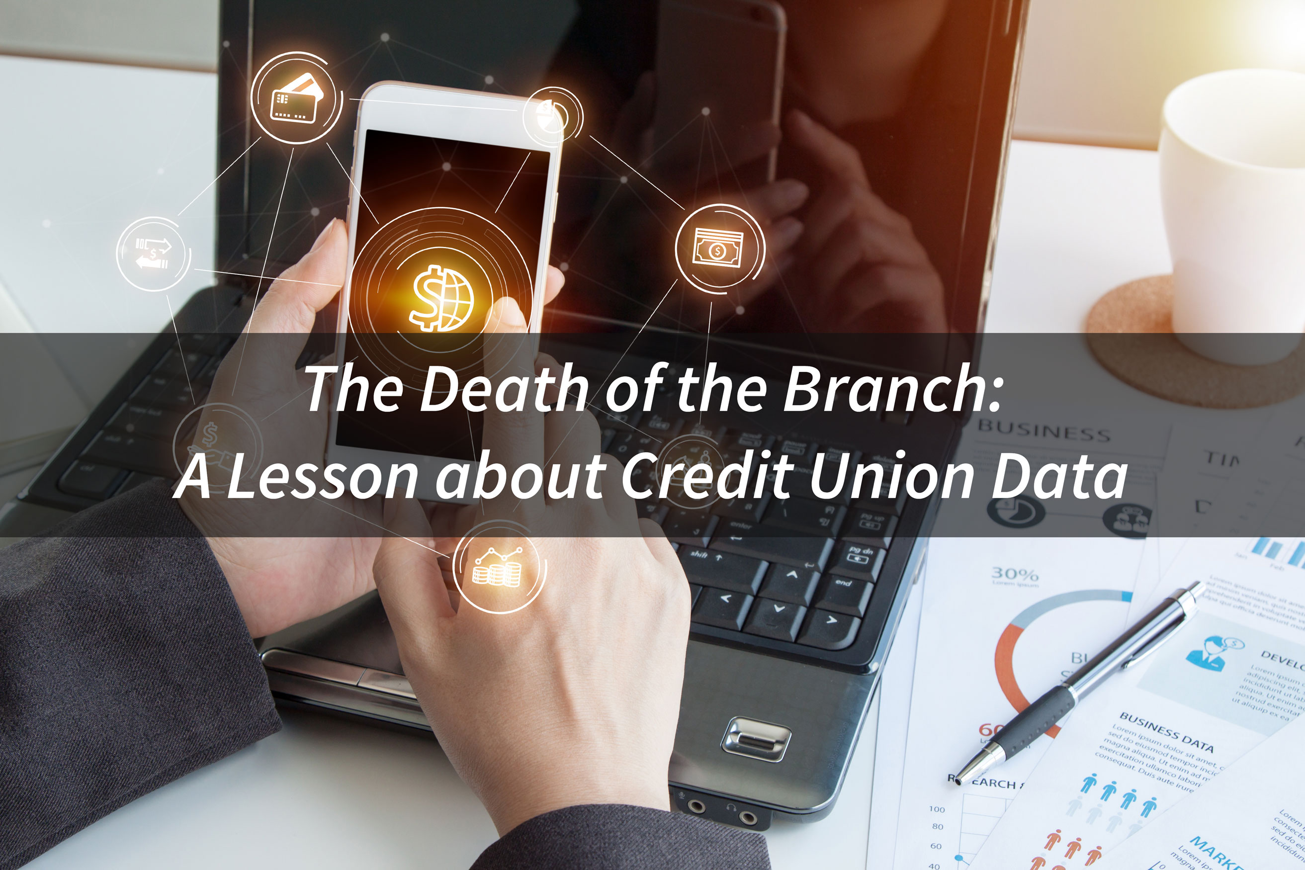 The-Death-of-the-Branch,-A-Lesson-about-Credit-Union-Data
