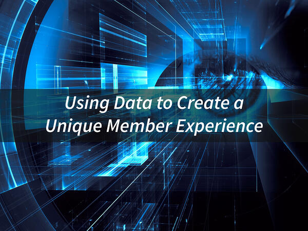 Using-Data-to-Create-a-Unique-Member-Experience